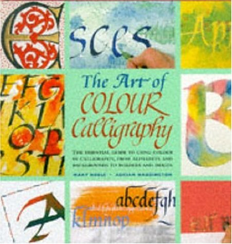9780747217220: The Art of Color Calligraphy