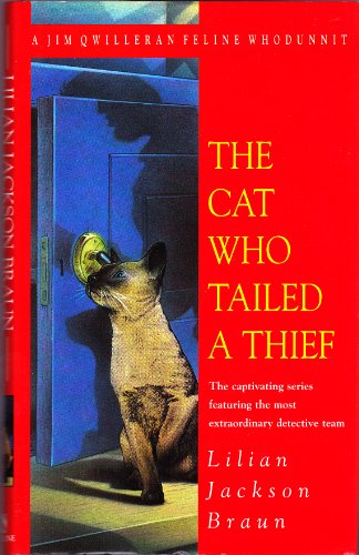 9780747217336: The Cat Who Tailed A Thief A Jim Qwilleran Feline Whodunnit
