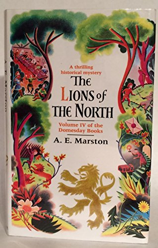 THE LIONS OF THE NORTH: Marston, Edward