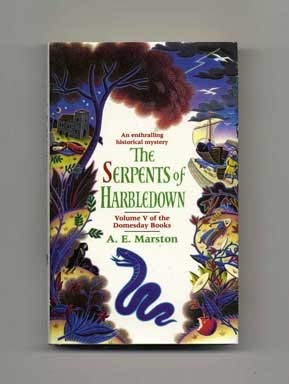 The Serpents of Harbletown: Volume V of the Doomsday Books: Marston, A.E