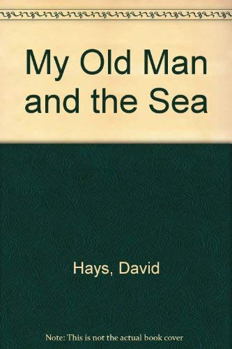 9780747217596: My Old Man and the Sea