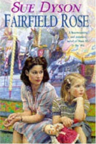 9780747217718: Fairfield Rose