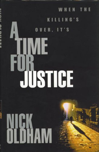 A Time for Justice: Oldham, Nick