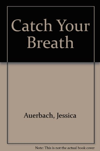 9780747218067: Catch Your Breath