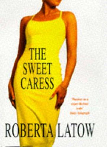 9780747218630: The Sweet Caress