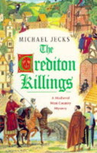 9780747218814: The Crediton Killings (A medieval West Country mystery)