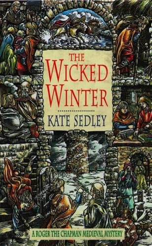 9780747219170: The Wicked Winter (A Roger the Chapman medieval mystery)