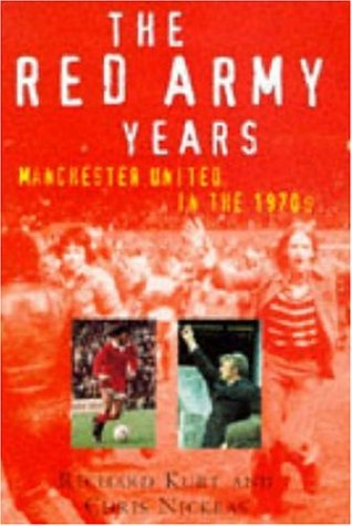 9780747219194: The Red Army Years: Manchester United in the 1970s