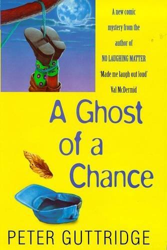 A Ghost of a Chance: Guttridge, Peter