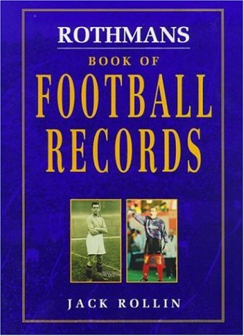 9780747219545: Rothmans Book of Football Records