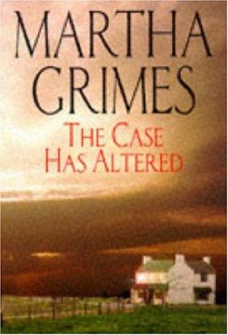 9780747219699: The Case has Altered (A Richard Jury novel)