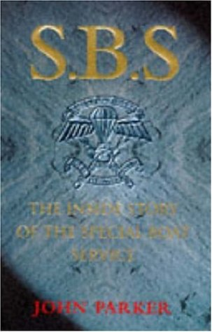 9780747219767: SBS: The Inside Story of the Special Boat Service