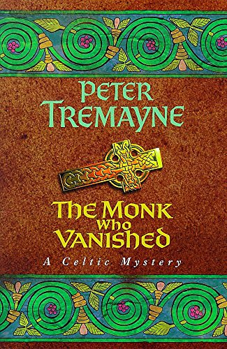 9780747220176: The Monk Who Vanished - A Celtic Mystery