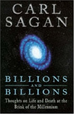 9780747220268: Billions and Billions: Thoughts on Life and Death at the Brink of the Millennium
