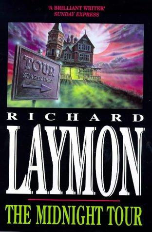 THE MIDNIGHT TOUR: Richard Laymon