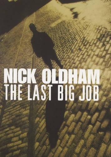 9780747220725: The Last Big Job