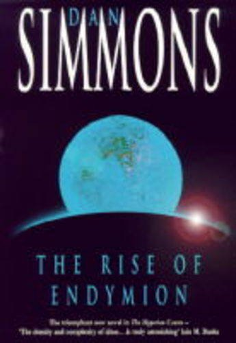 9780747221029: The Rise of Endymion