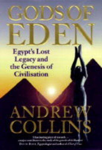 9780747221081: The Gods of Eden: Egypt's Lost Legacy and the Genesis of Civilisation