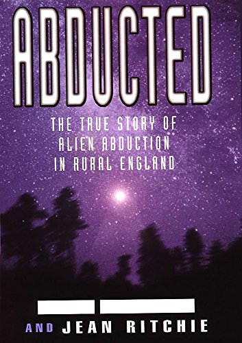 9780747221210: Abducted: The True Story of Alien Abduction in Rural England