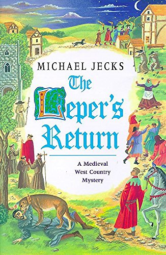 9780747221463: The Leper's Return (A medieval West Country mystery)