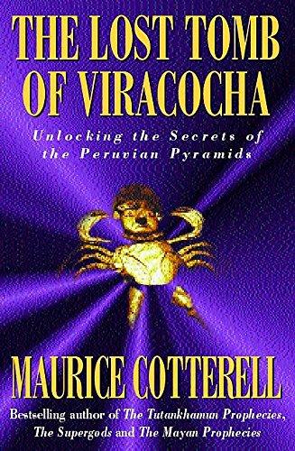 9780747221654: The lost tomb of Viracocha: unlocking the secrets of the Peruvian pyramids