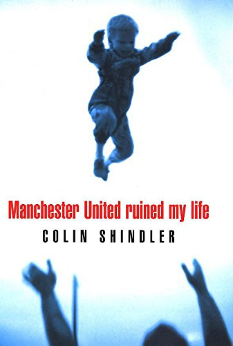 9780747221746: Manchester United Ruined My Life