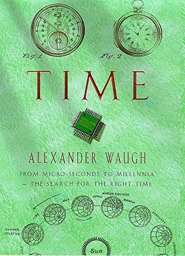 9780747221784: Time: From Micro-seconds to Millennia - The Search for the Right Time