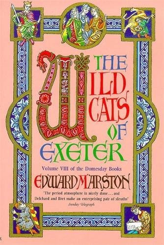 9780747222200: The Wildcats of Exeter - 1st Edition/1st Printing