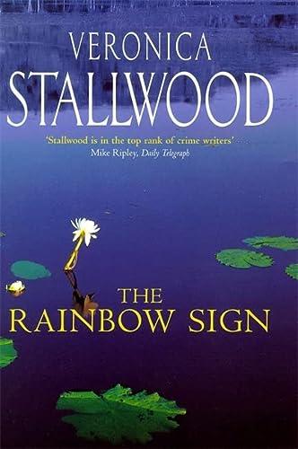 The Rainbow Sign --Signed--: STALLWOOD, VERONICA