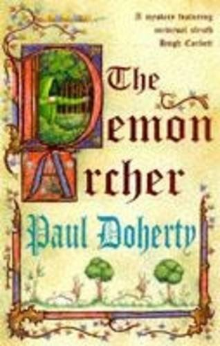 THE DEMON ARCHER [Signed Copy]: Doherty, Paul