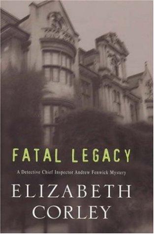 Fatal Legacy: Corley, Elizabeth