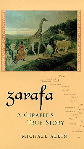 9780747222996: ZARAFA: A GIRAFFE'S TRUE STORY