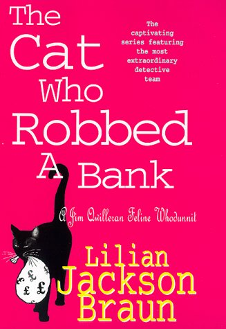 9780747223429: The Cat Who Robbed a Bank (A Jim Qwilleran Feline Whodunnit)