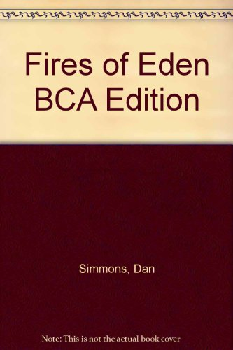 9780747225508: Fires of Eden BCA Edition