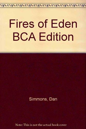 9780747225508: Fires of Eden BCA Edition