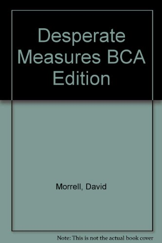 Desperate Measures BCA Edition: David Morrell