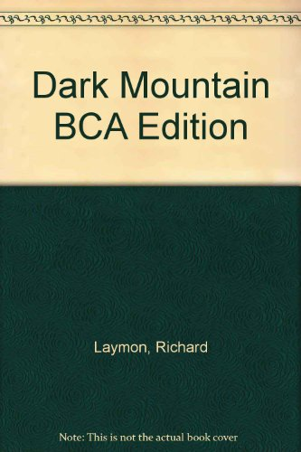 9780747226987: Dark Mountain BCA Edition