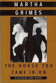 9780747227175: The Horse You Came In On