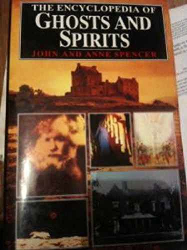 9780747227687: The encyclopedia of ghosts and spirits