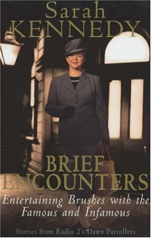 9780747227717: Brief Encounters: Brushes with the Famous and Infa