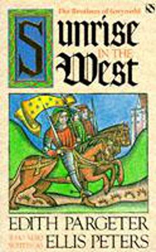 9780747230038: Sunrise in the West (Brothers of Gwynedd, Book 1)