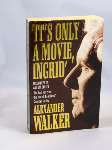 9780747230212: It's Only a Movie, Ingrid