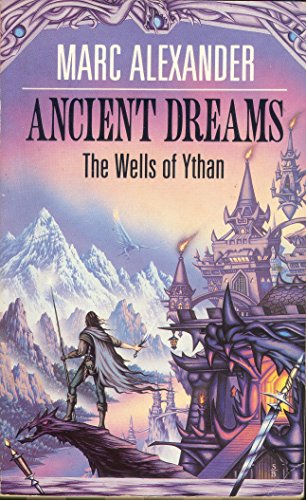 9780747230250: Ancient Dreams: The Wells of Ythan (Wells ythan)