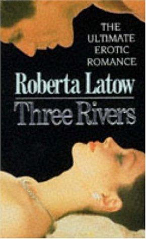 9780747230458: Three Rivers