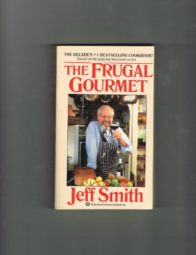 9780747230656: Frugal Gourmet