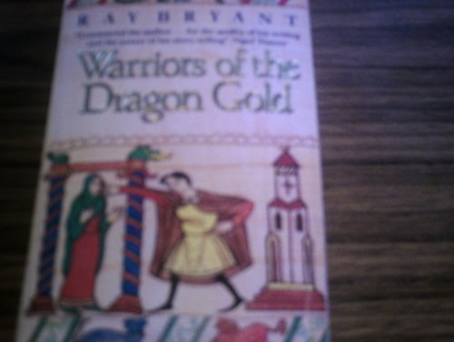 9780747230700: Warriors of the Dragon Gold
