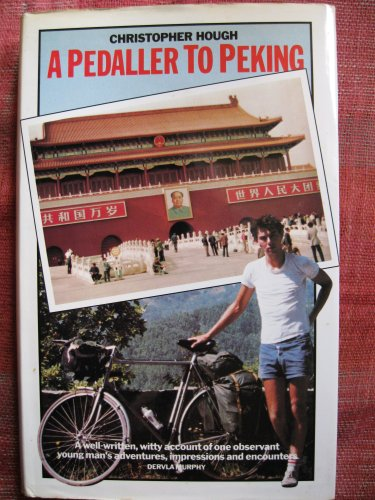 9780747231110: A Pedaller to Peking