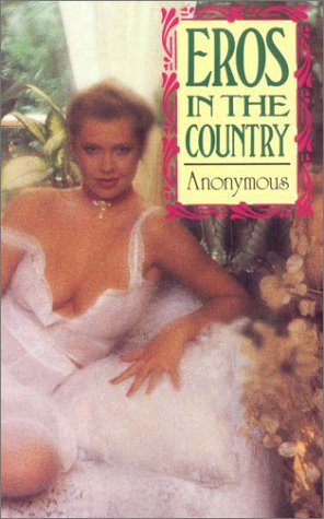 Eros in the Country: Anonymous