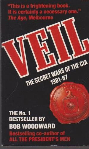 9780747231905: Veil: The Secret Wars of the CIA 1981-1987