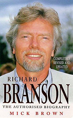 9780747232162: Richard Branson: The Authorised Biography